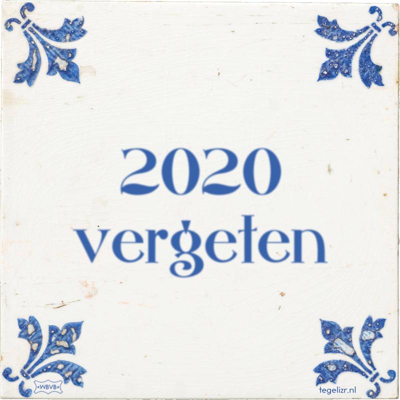 2020 vergeten - Online tegeltjes bakken