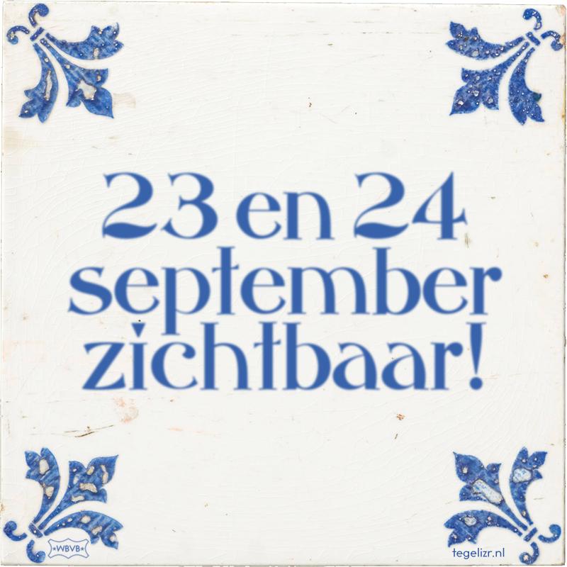 23 en 24 september zichtbaar! - Online tegeltjes bakken