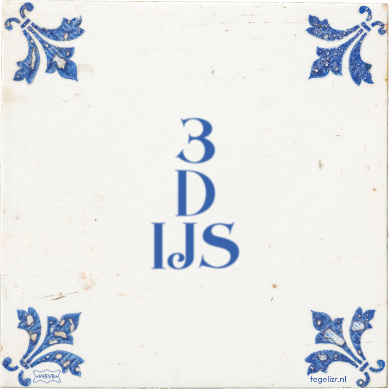 3 D IJS - Online tegeltjes bakken