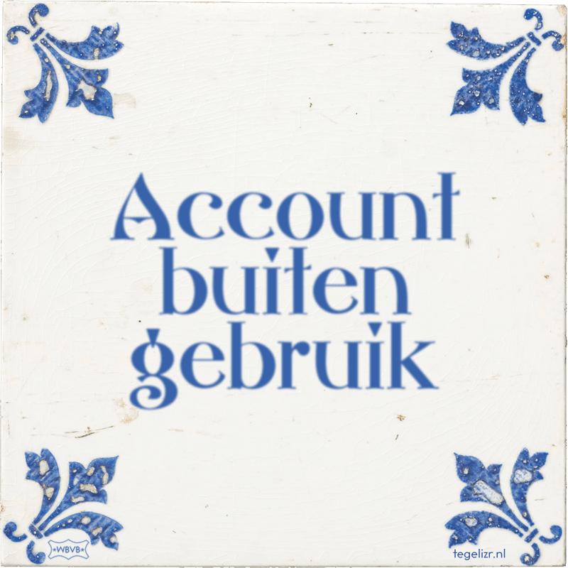 Account buiten gebruik - Online tegeltjes bakken