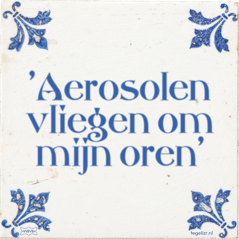 'Aerosolen vliegen om mijn oren' - Online tegeltjes bakken