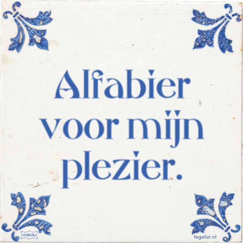 Alfabier voor mijn plezier. - Online tegeltjes bakken