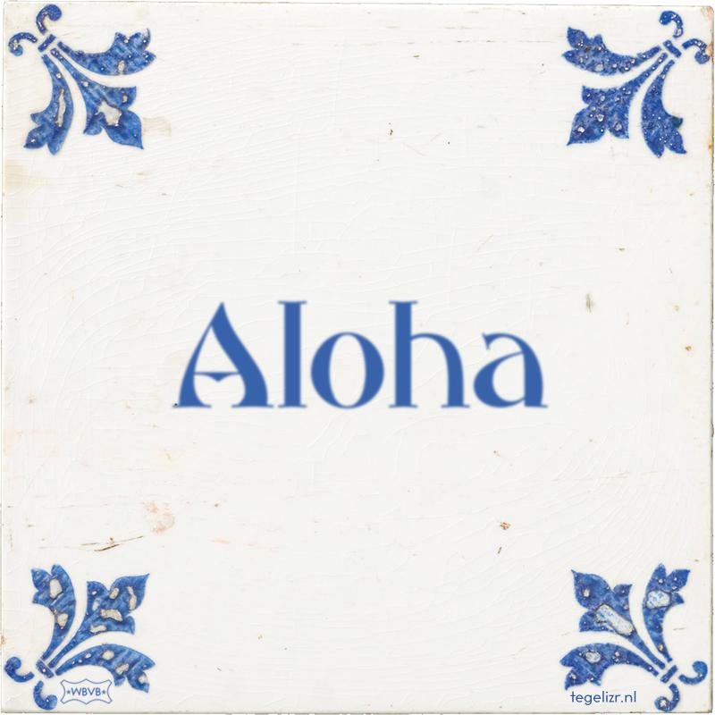 Aloha - Online tegeltjes bakken