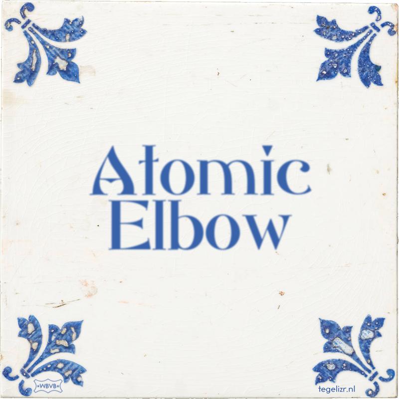 Atomic Elbow - Online tegeltjes bakken