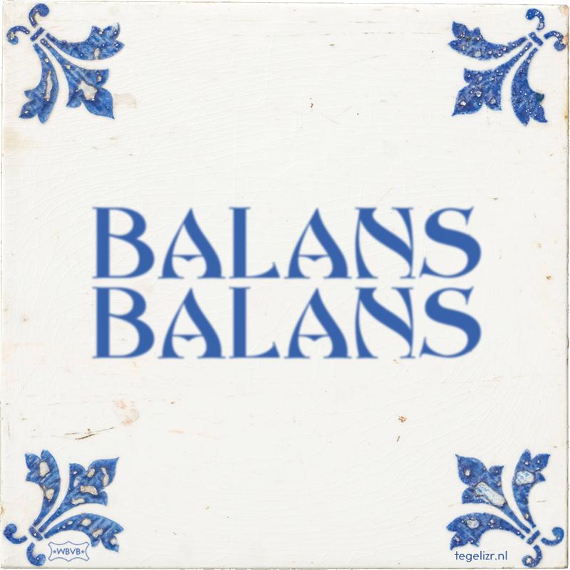 BALANS BALANS - Online tegeltjes bakken