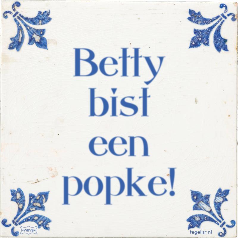 Betty bist een popke! - Online tegeltjes bakken