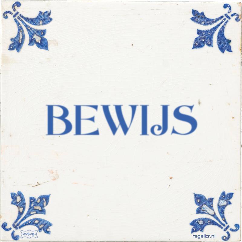 BEWIJS - Online tegeltjes bakken
