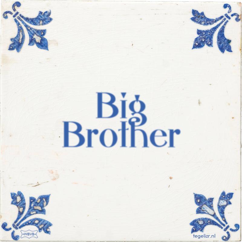 Big Brother - Online tegeltjes bakken