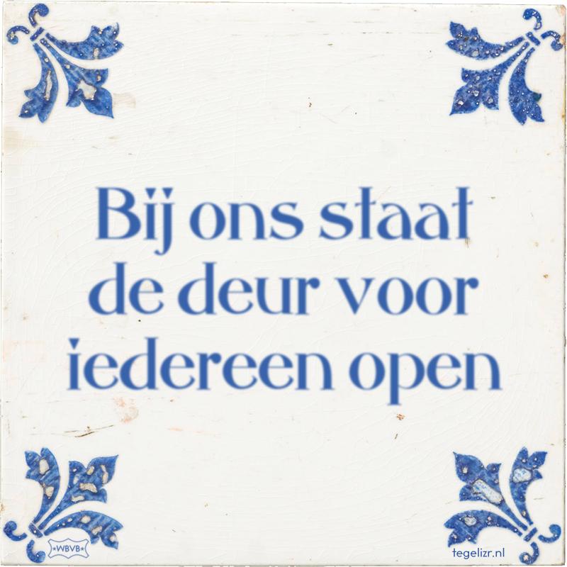 Bij ons staat de deur voor iedereen open - Online tegeltjes bakken