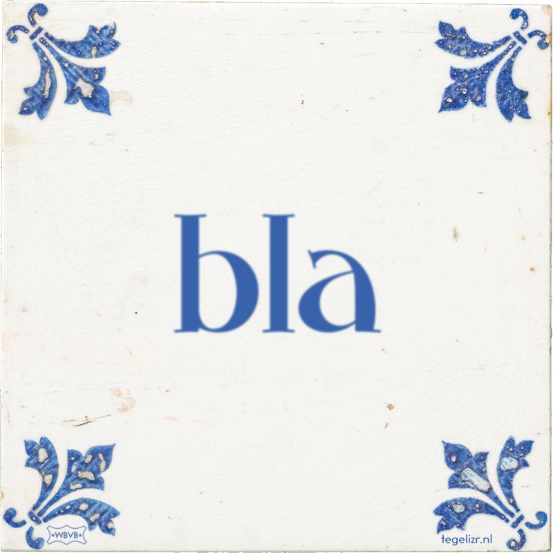 bla - Online tegeltjes bakken