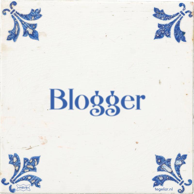 Blogger - Online tegeltjes bakken