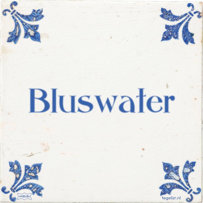 Bluswater - Online tegeltjes bakken