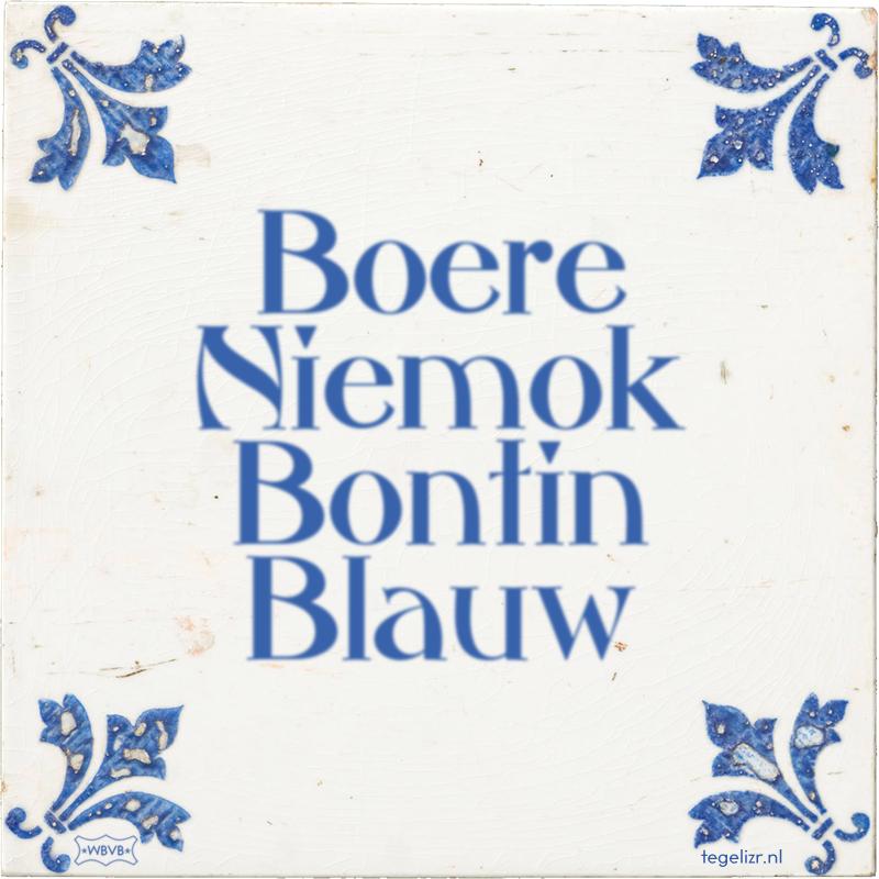 Boere Niemok Bontin Blauw - Online tegeltjes bakken