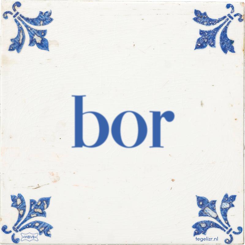 bor - Online tegeltjes bakken