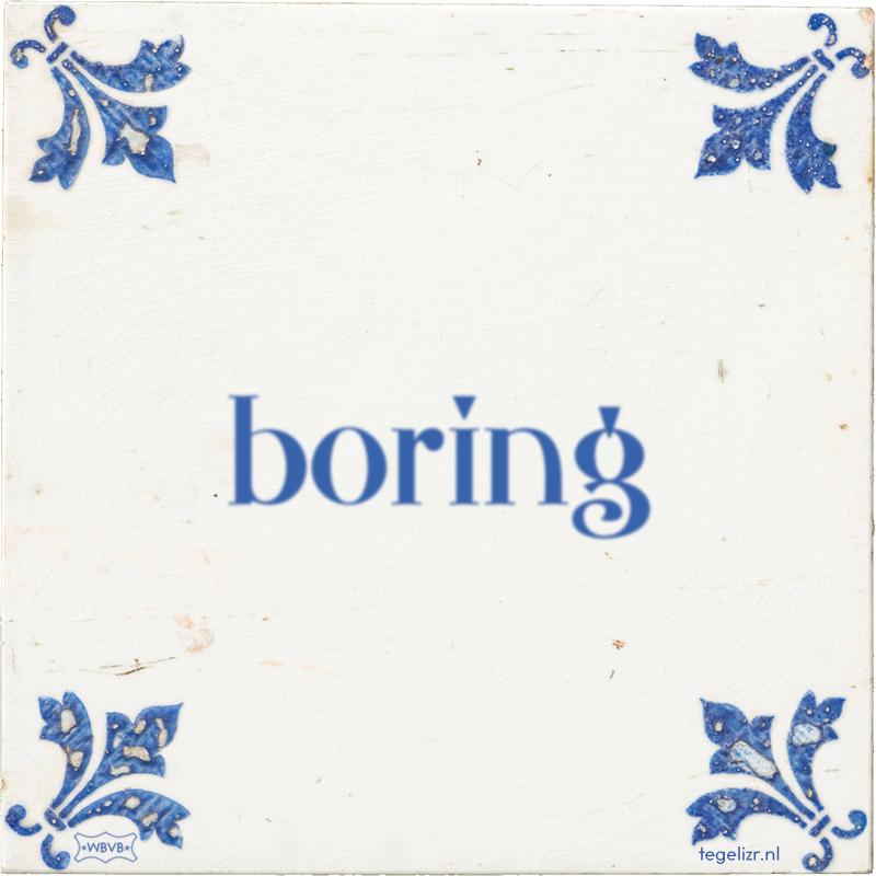 boring - Online tegeltjes bakken
