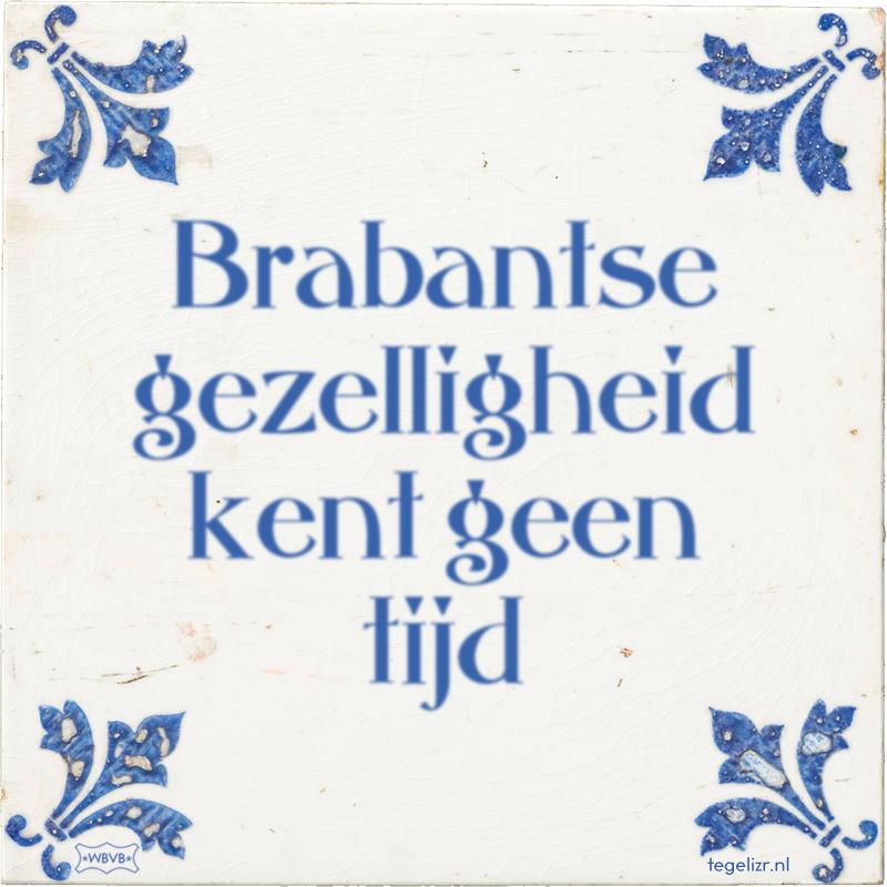 Brabantse gezelligheid kent geen tijd - Online tegeltjes bakken