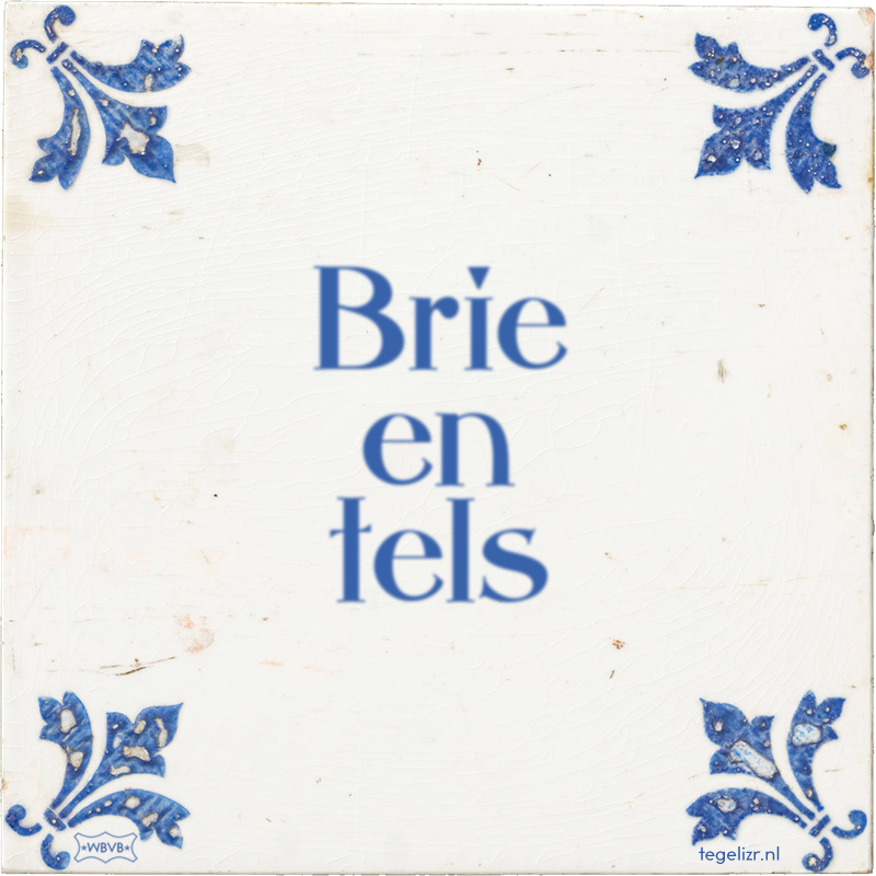 Brie en tels - Online tegeltjes bakken