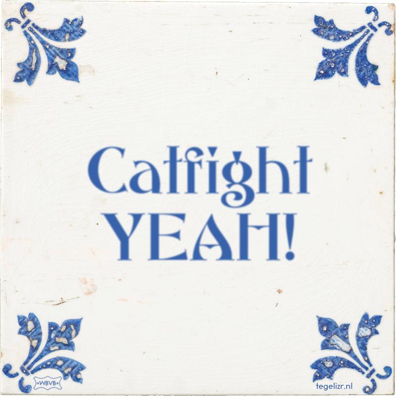 Catfight YEAH! - Online tegeltjes bakken