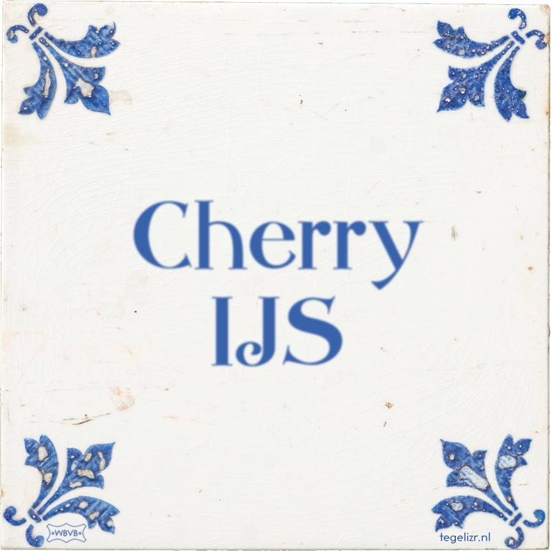 Cherry IJS - Online tegeltjes bakken
