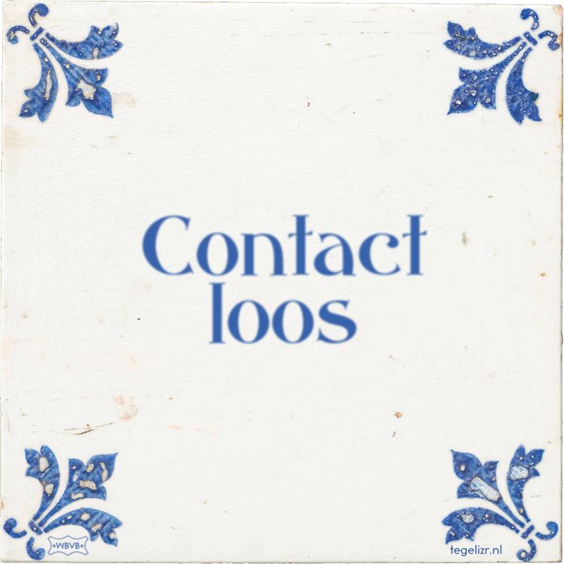 Contact loos - Online tegeltjes bakken