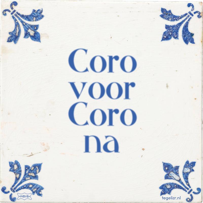 Coro voor Coro na - Online tegeltjes bakken