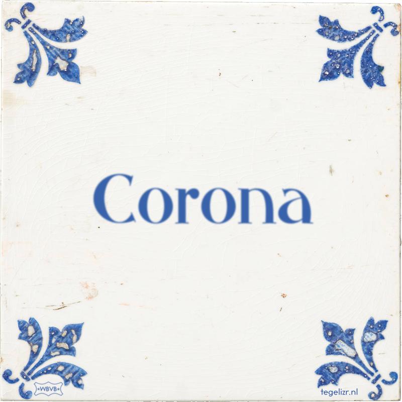 Corona - Online tegeltjes bakken