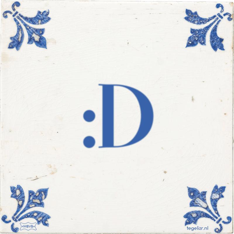 :D - Online tegeltjes bakken