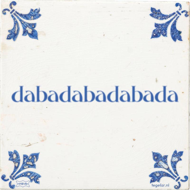 dabadabadabada - Online tegeltjes bakken