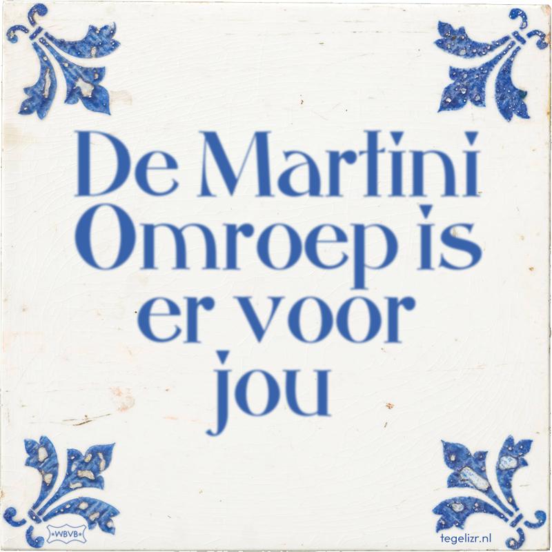 De Martini Omroep is er voor jou - Online tegeltjes bakken
