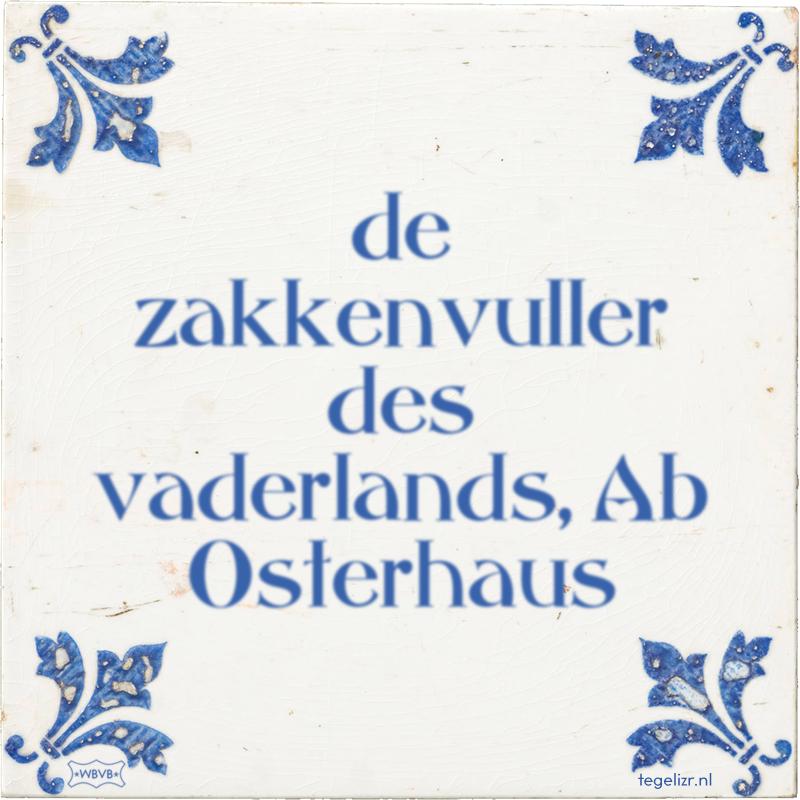 de zakkenvuller des vaderlands, Ab Osterhaus - Online tegeltjes bakken