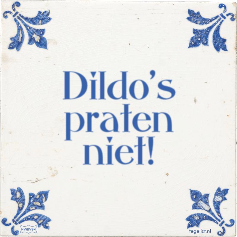 Dildo's praten niet! - Online tegeltjes bakken