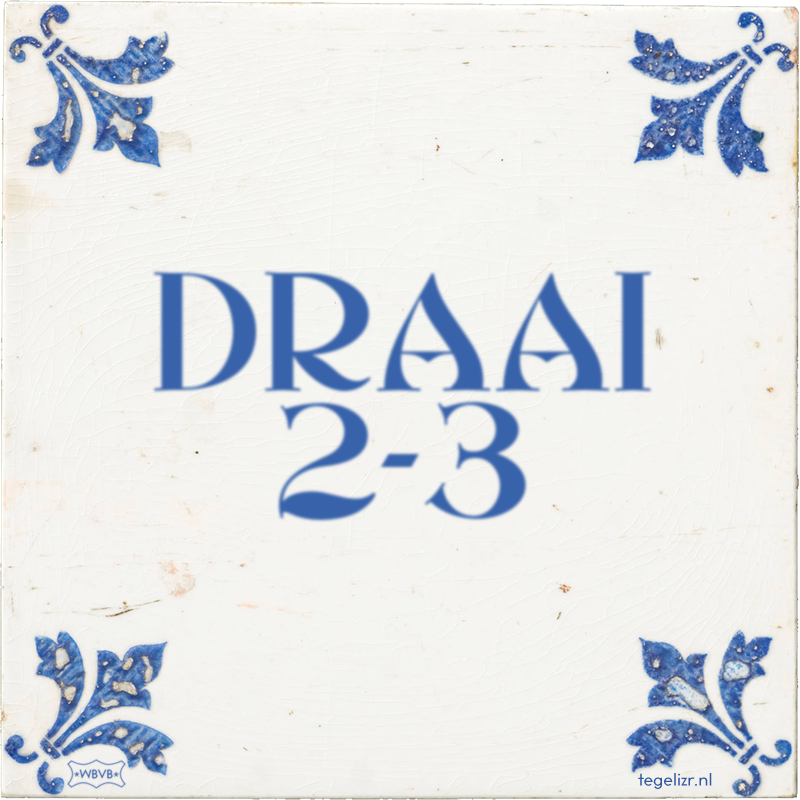 DRAAI 2-3 - Online tegeltjes bakken