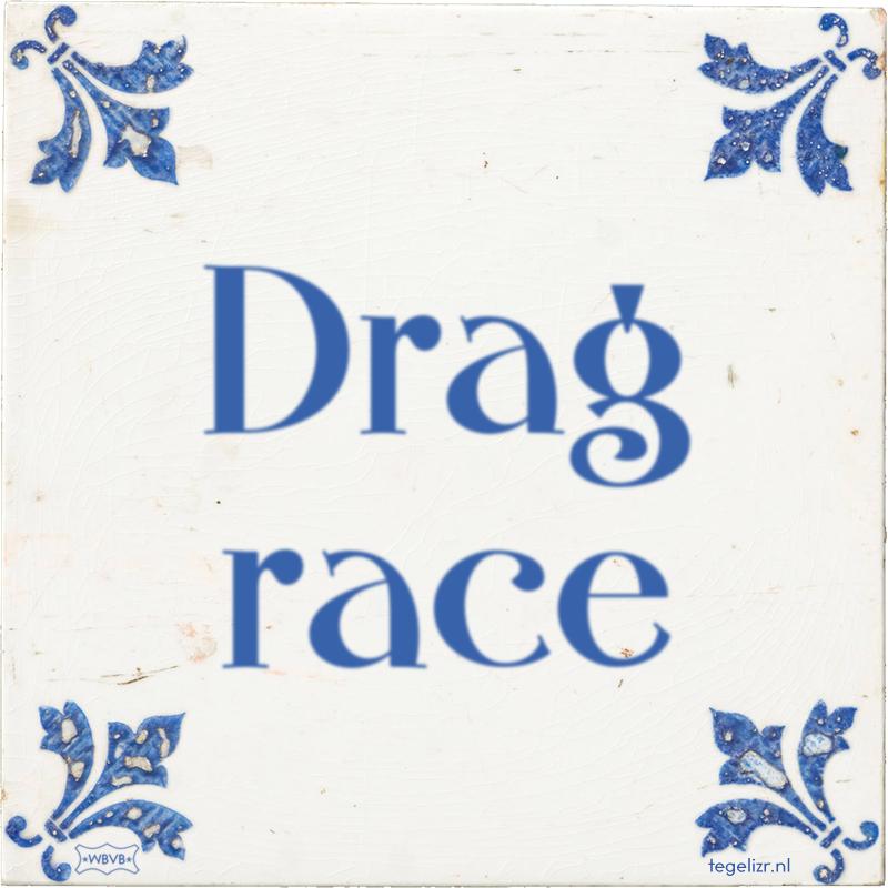 Drag race - Online tegeltjes bakken