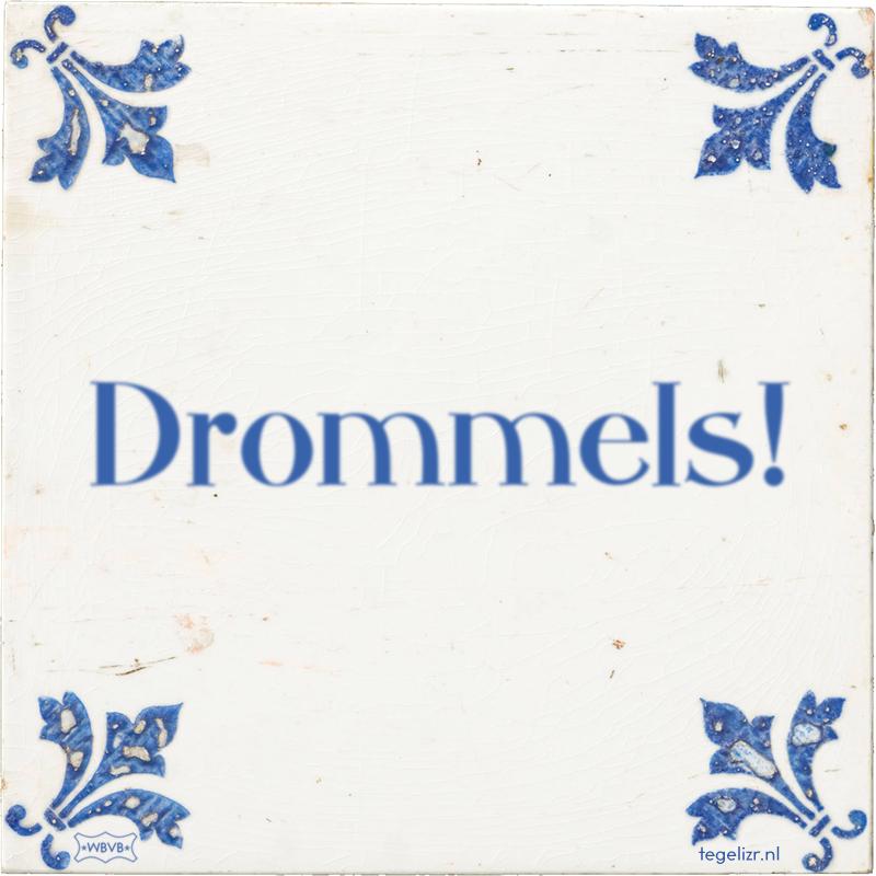 Drommels! - Online tegeltjes bakken