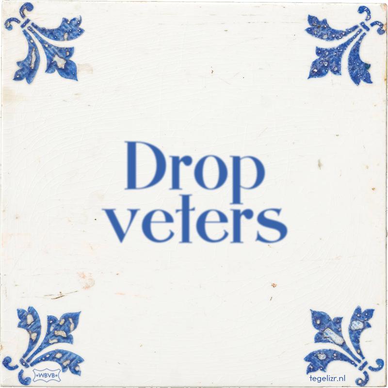 Drop veters - Online tegeltjes bakken