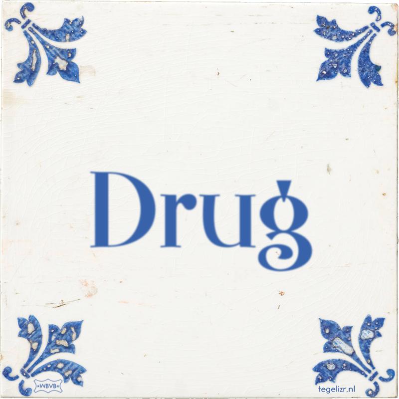 Drug - Online tegeltjes bakken