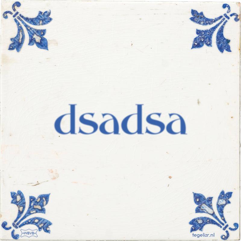 dsadsa - Online tegeltjes bakken