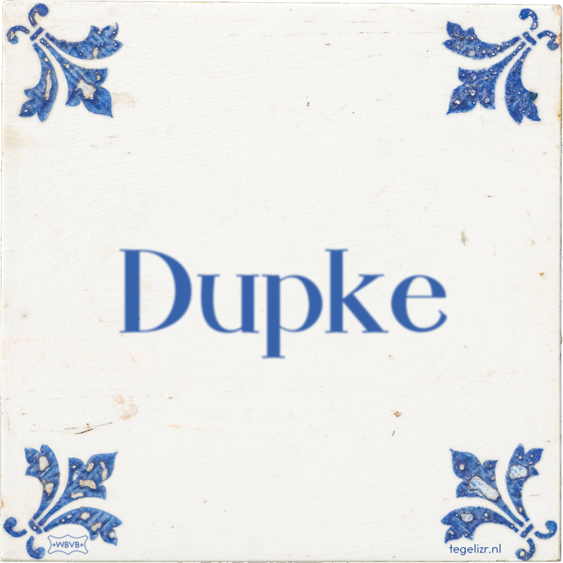 Dupke - Online tegeltjes bakken
