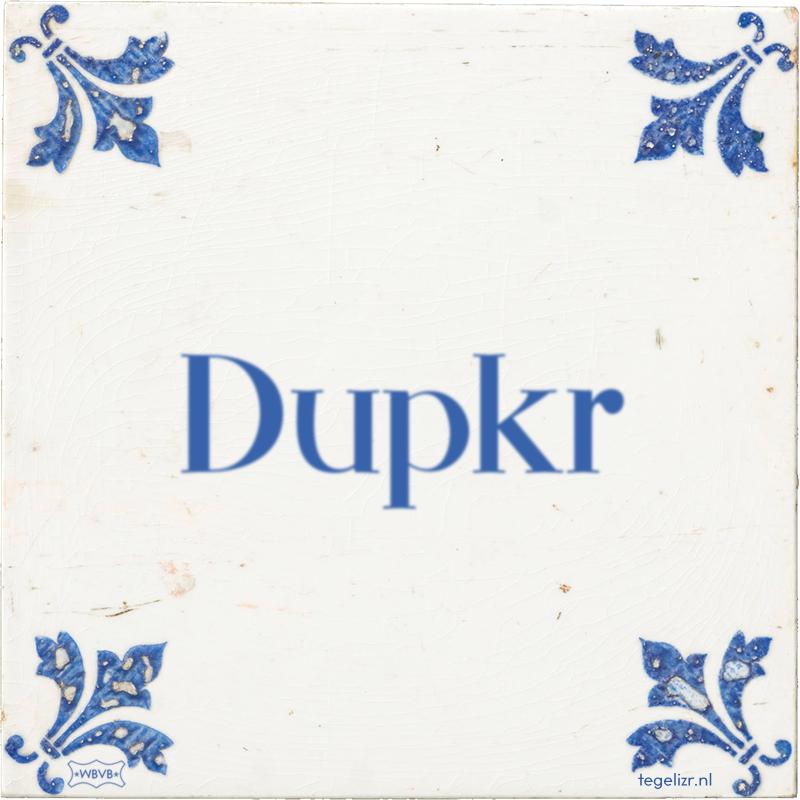 Dupkr - Online tegeltjes bakken