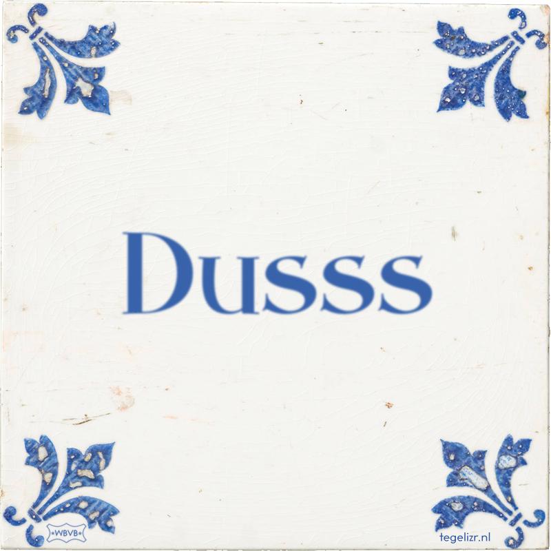 Dusss - Online tegeltjes bakken