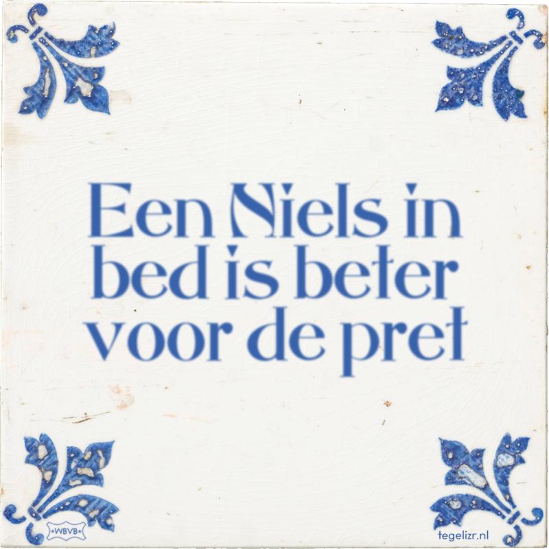 Een Niels in bed is beter voor de pret - Online tegeltjes bakken