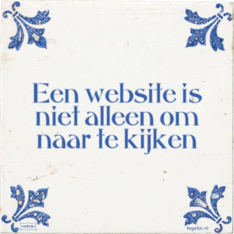 Een website is niet alleen om naar te kijken - Online tegeltjes bakken