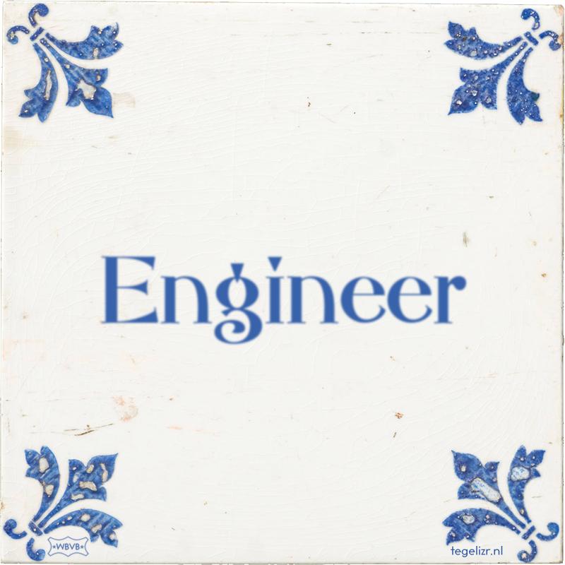 Engineer - Online tegeltjes bakken