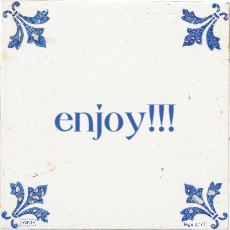 enjoy!!! - Online tegeltjes bakken