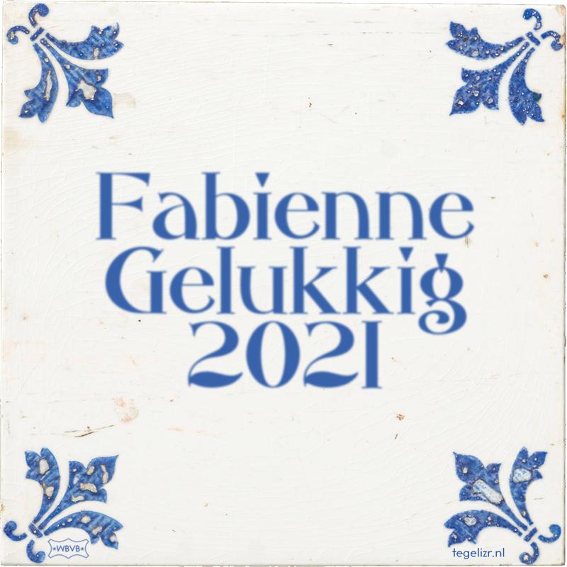 Fabienne Gelukkig 2021 - Online tegeltjes bakken