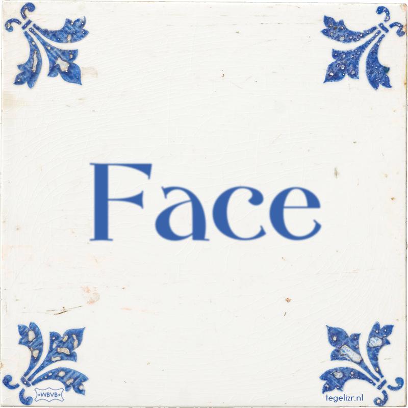 Face - Online tegeltjes bakken