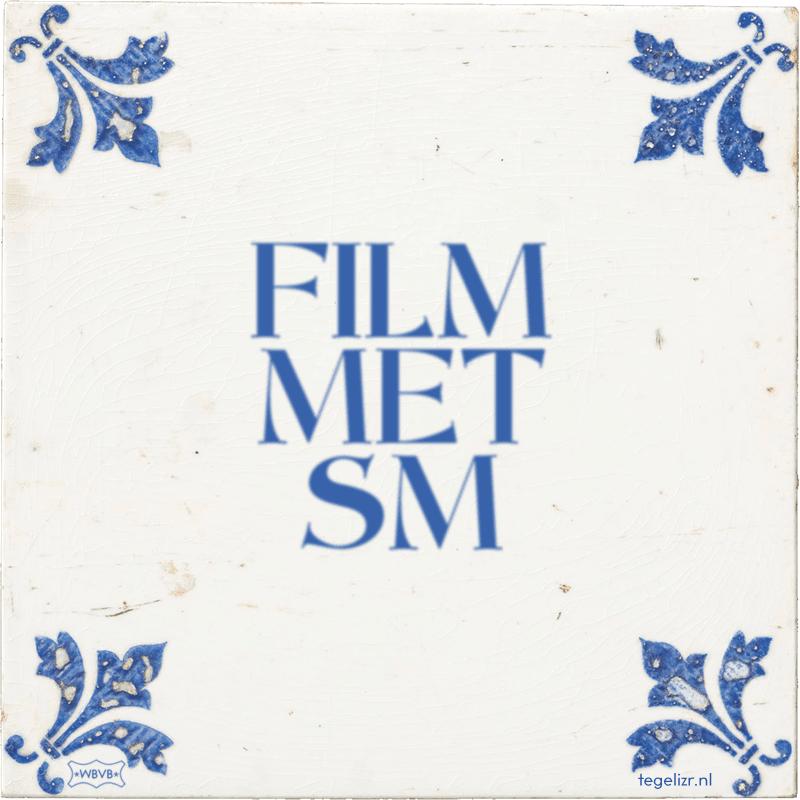 FILM MET SM - Online tegeltjes bakken