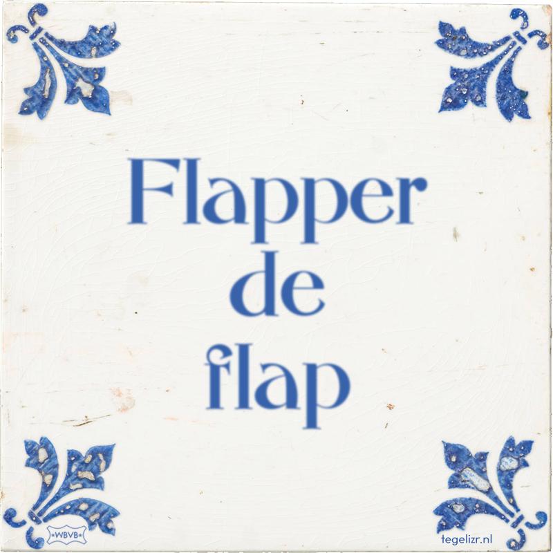 Flapper de flap - Online tegeltjes bakken