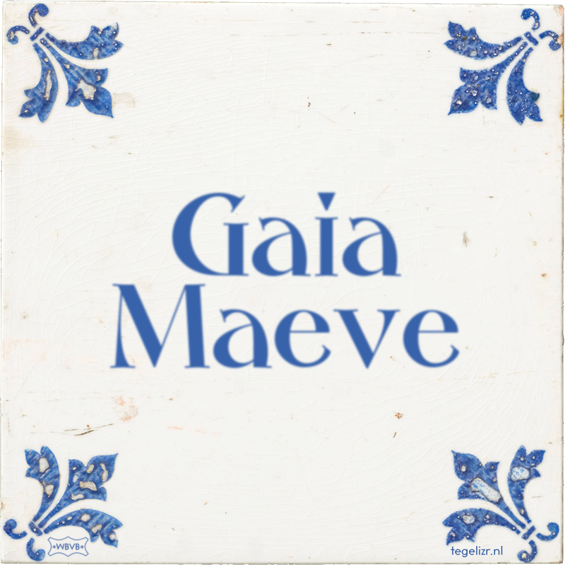 Gaia Maeve - Online tegeltjes bakken