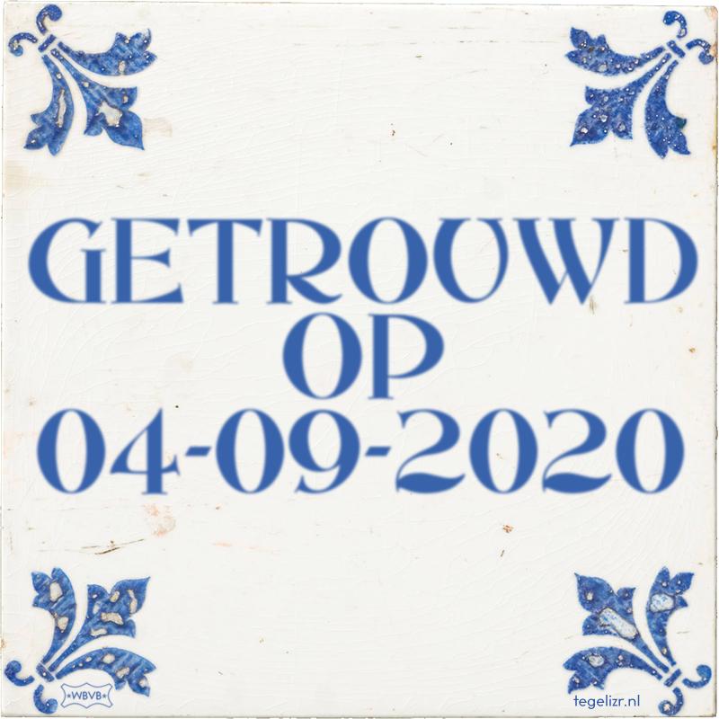 GETROUWD OP 04-09-2020 - Online tegeltjes bakken